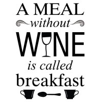A meal without wine wall decal Image 1