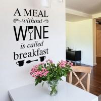 A meal without wine wall decal Image 0