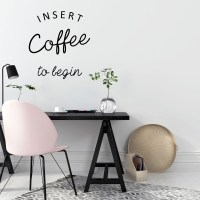 Insert Coffee to Begin Wall Decal Image 0