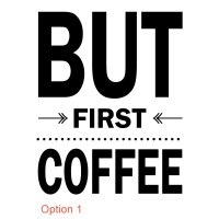 But First Coffee Wall Decal Image 2