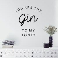 You are the Gin to my Tonic Wall Decal Image 0