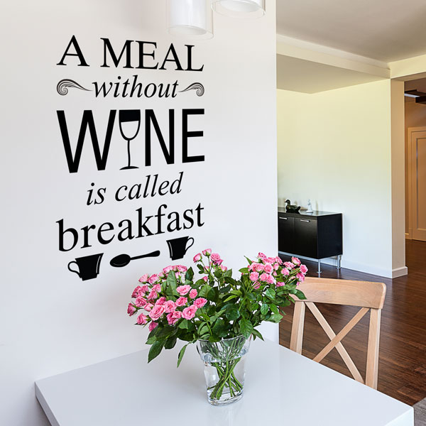 A Meal Without Wine Wall Decal
