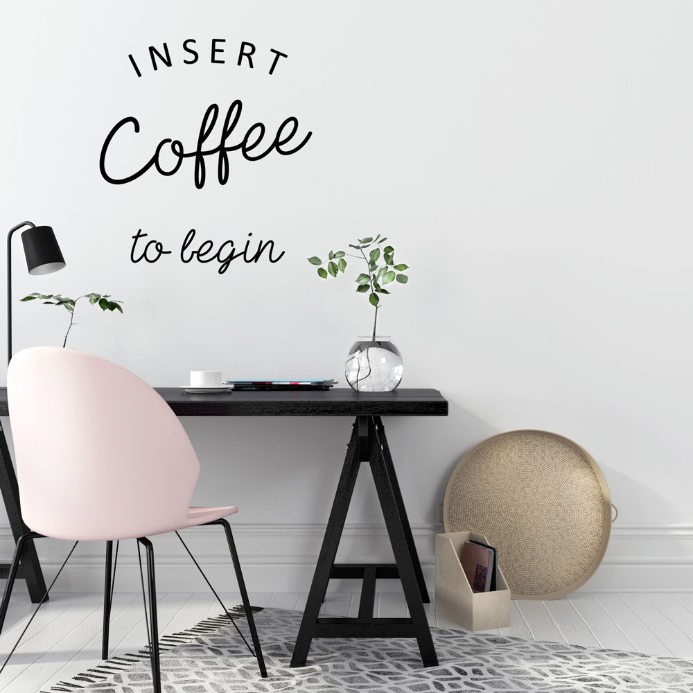 Insert Coffee to Begin Wall Decal