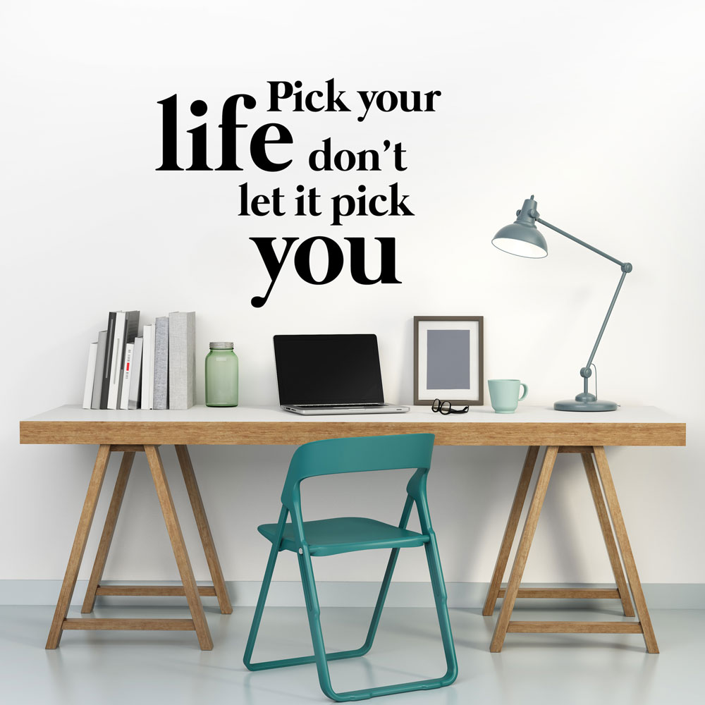Pick your Life Wall Decal