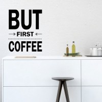 But First Coffee Quote Wall Decal